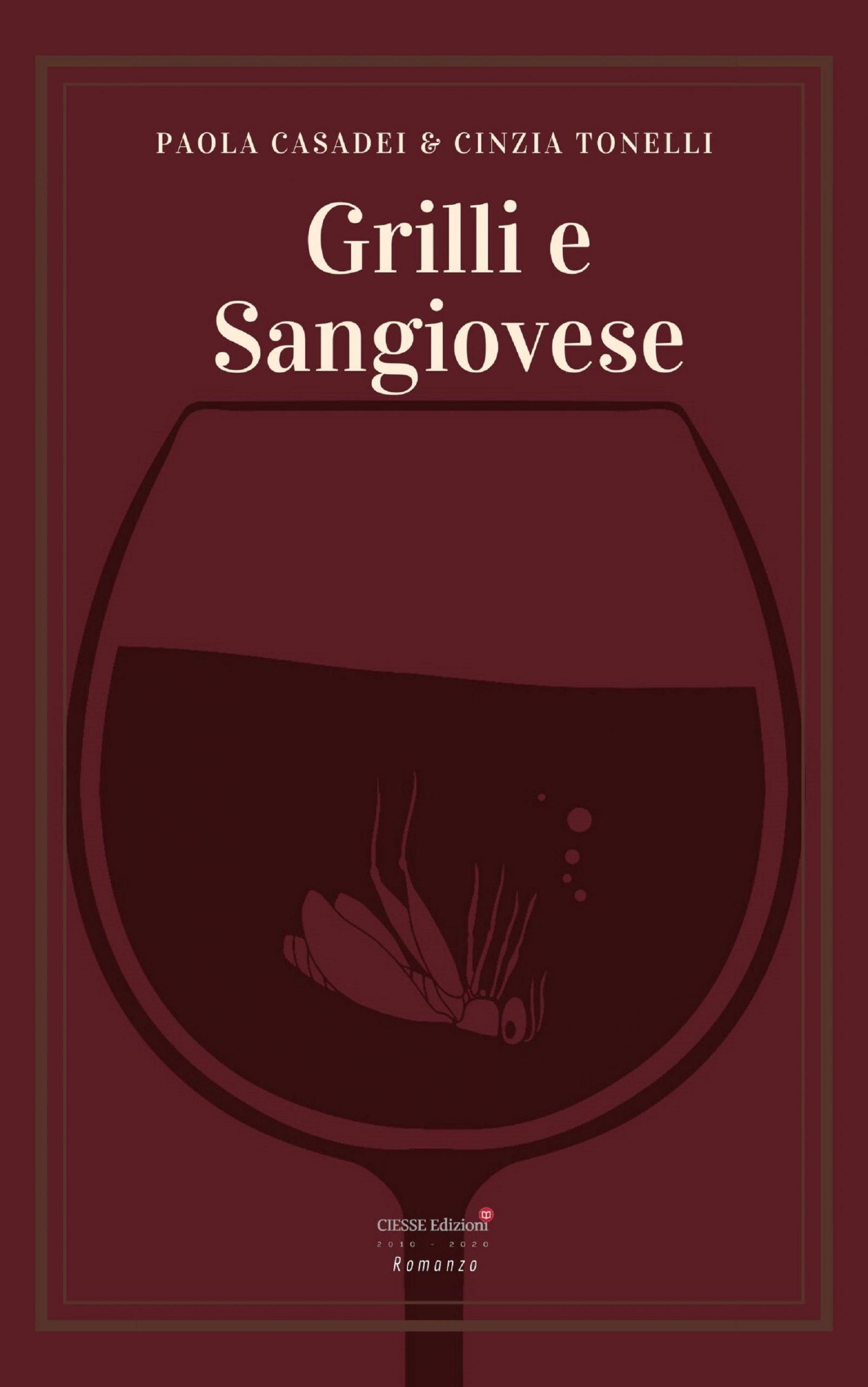 Grilli e Sangiovese | CIESSE Edizioni