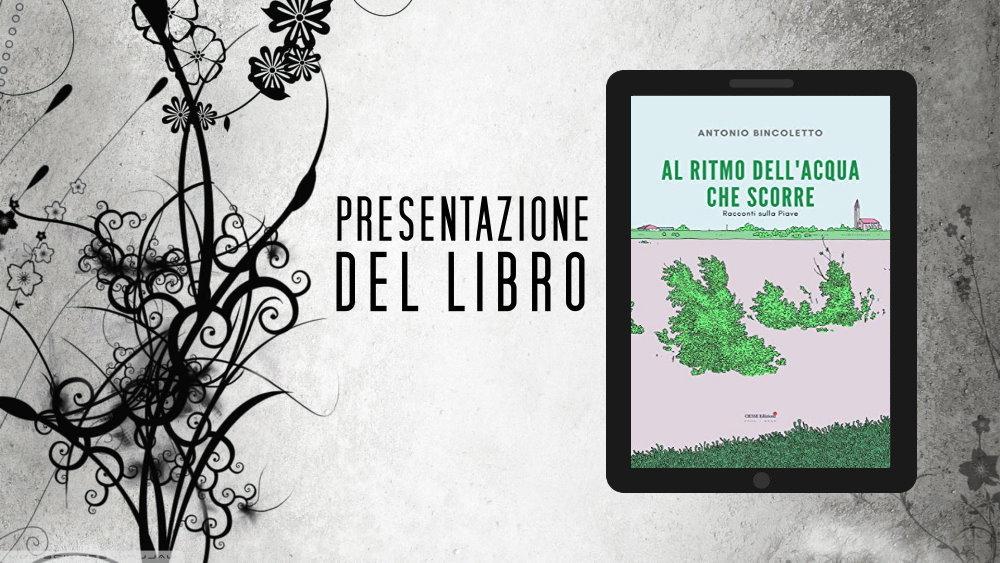"""Le recensioni di LFM: """"Al ritmo dell'acqua che scorre"""" di Antonio Bincoletto"""